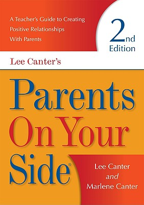 Parents on Your Side By Canter, Lee