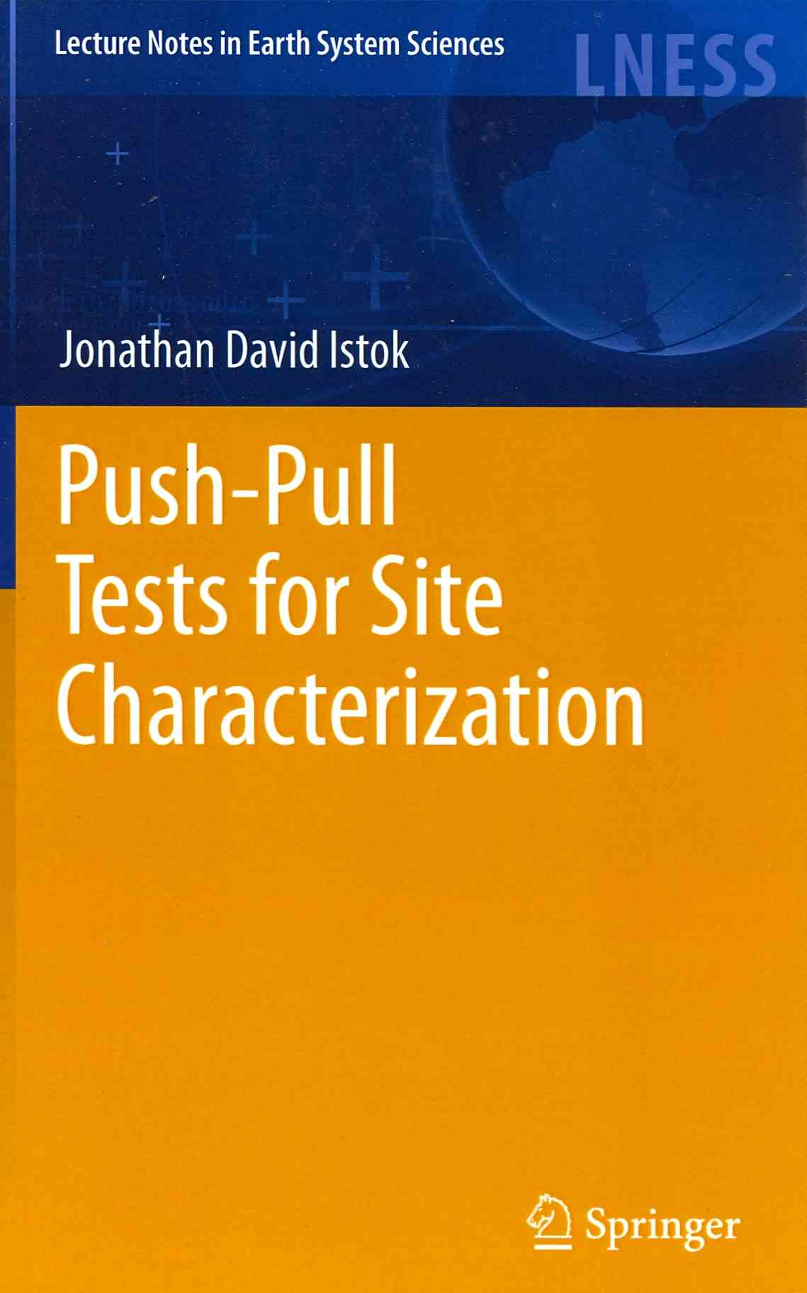 Push-pull Tests for Site Characterization By Istok, Jonathan David